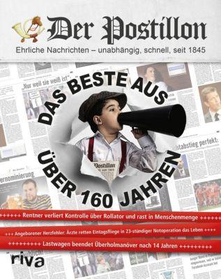 Der Postillon - Das Beste aus über 160 Jahren - Stefan Sichermann pdf epub