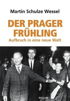 Der Prager Frühling - Martin Schulze Wessel |