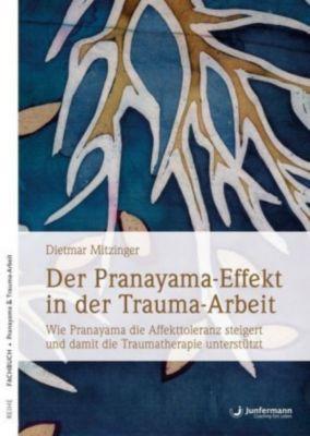 Der Pranayama-Effekt in der Trauma-Arbeit - Dietmar Mitzinger pdf epub