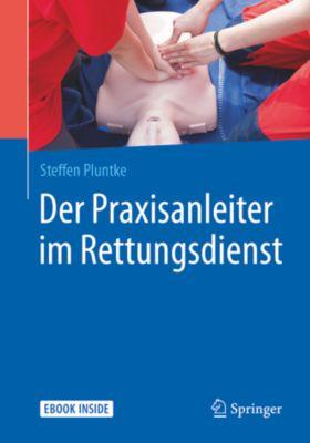 Der Praxisanleiter im Rettungsdienst, Steffen Pluntke