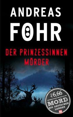 Der Prinzessinnenmörder, Andreas Föhr