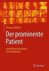 Der prominente Patient, Thomas Meissner