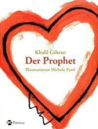 Der Prophet, Khalil Gibran
