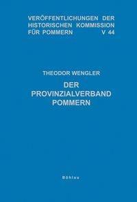 Der Provinzialverband Pommern