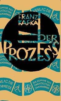 Der Prozess, Franz Kafka