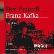 Der Prozeß, 6 Audio-CDs, Franz Kafka
