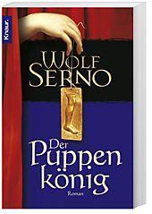 Der Puppenkönig, Wolf Serno