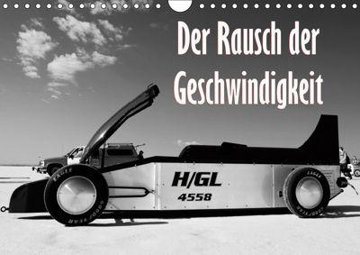 Der Rausch der Geschwindigkeit (Wandkalender 2019 DIN A4 quer), Dirk Ehrentraut