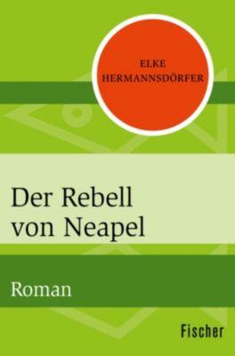 Der Rebell von Neapel, Elke Hermannsdörfer