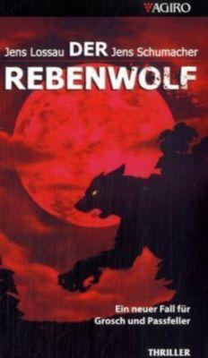 Der Rebenwolf, Jens Lossau, Jens Schumacher