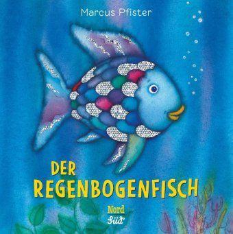 Der Regenbogenfisch - Marcus Pfister |