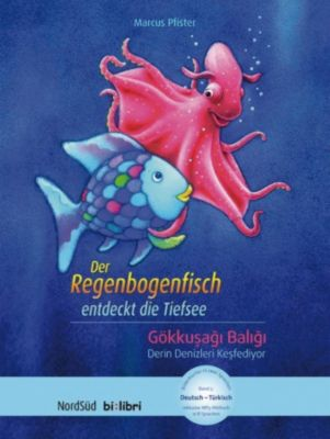 Der Regenbogenfisch entdeckt die Tiefsee, Deutsch-Türkisch, Marcus Pfister