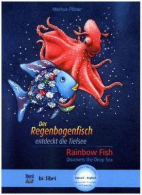 Der Regenbogenfisch entdeckt die Tiefsee, Deutsch-Englisch, Marcus Pfister