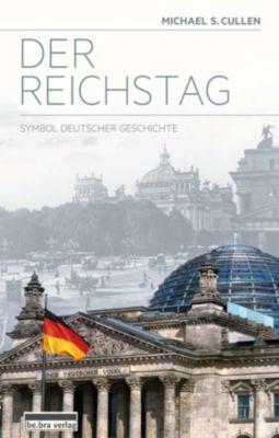 Der Reichstag, Michael S. Cullen