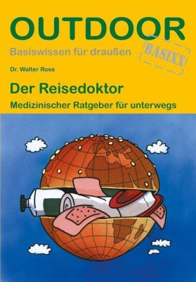 Der Reisedoktor - Walter Rose pdf epub