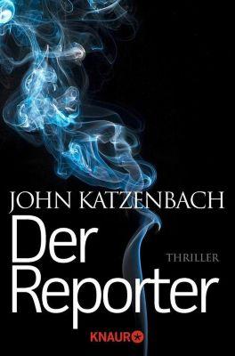 Der Reporter, John Katzenbach