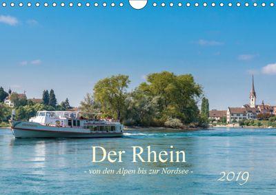 Der Rhein - Von den Alpen bis zur Nordsee (Wandkalender 2019 DIN A4 quer), Ernst Christen