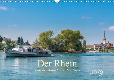 Der Rhein - Von den Alpen bis zur Nordsee (Wandkalender 2019 DIN A3 quer), Ernst Christen