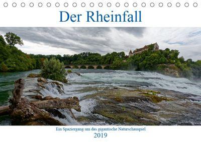 Der Rheinfall - Ein Spaziergang um das gigantische Naturschauspiel (Tischkalender 2019 DIN A5 quer), Hanns-Peter Eisold