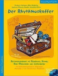 Der Rhythmuskoffer, m. Audio-CD, Barbara Metzger, Elke Häublein, Andreas Pöppel, Monika Schelske-Flöter
