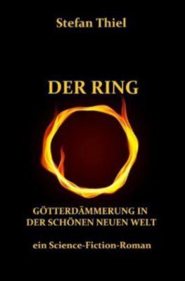 DER RING - Stefan Thiel pdf epub