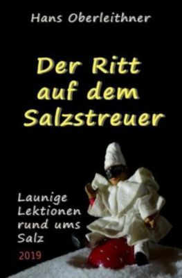 Der Ritt auf dem Salzstreuer - Hans Oberleithner |