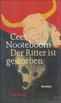 Der Ritter ist gestorben - Cees Nooteboom pdf epub