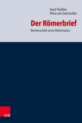 Der Römerbrief, Gerd Theissen, Petra von Gemünden