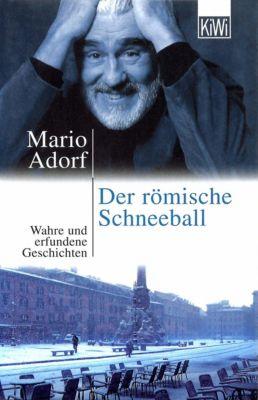 Der römische Schneeball, Mario Adorf