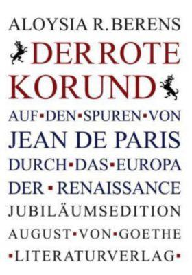 Der Rote Korund, Aloysia Romaine Berens