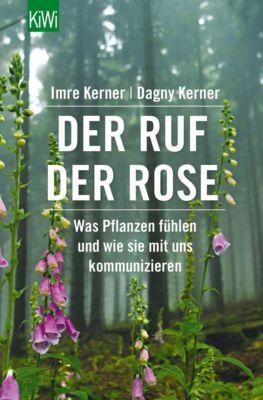 Der Ruf der Rose, Dagny Kerner, Imre Kerner