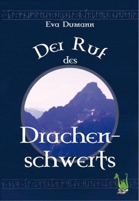 Der Ruf des Drachenschwerts, Eva Dumann