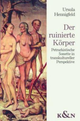 Der ruinierte Körper, Ursula Hennigfeld