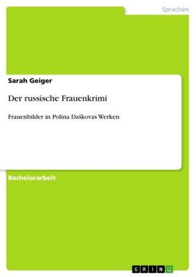Der russische Frauenkrimi, Sarah Geiger