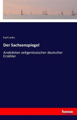 Der Sachsenspiegel - Karl Lerbs  