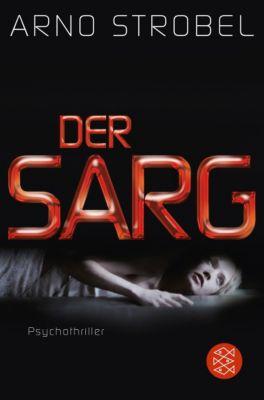 Der Sarg - Arno Strobel |