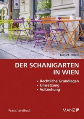 Der Schanigarten in Wien, Dietmar Klose, Thorsten Holzer