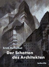 Der Schatten des Architekten, Erich Kettelhut