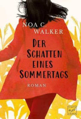 Der Schatten eines Sommertags - Noa C. Walker |