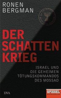 Der Schattenkrieg, Ronen Bergman