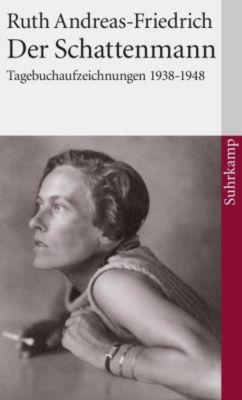 Der Schattenmann, Ruth Andreas-Friedrich