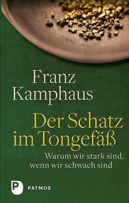 Der Schatz im Tongefäß - Franz Kamphaus |