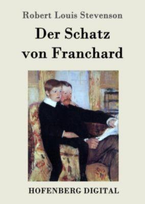 Der Schatz von Franchard, Robert Louis Stevenson