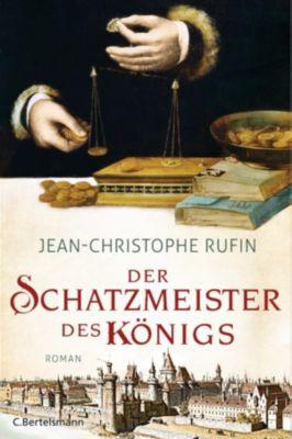 Der Schatzmeister des Königs, Jean-Christophe Rufin