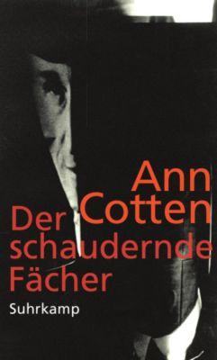 Der schaudernde Fächer, Ann Cotten