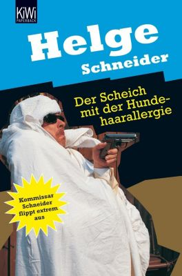 Der Scheich mit der Hundehaarallergie, Helge Schneider