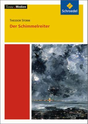 Der Schimmelreiter, Textausgabe mit Materialien, Theodor Storm