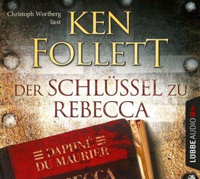 Der Schlüssel zu Rebecca, 4 Audio-CDs, Ken Follett