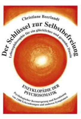 Der Schlüssel zur Selbstbefreiung, Christiane Beerlandt