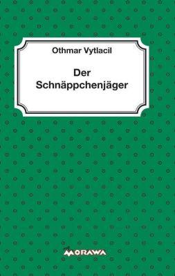 Der Schnäppchenjäger - Othmar Vytlacil pdf epub